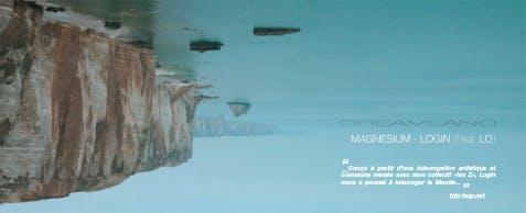 Trip Hop.net  Dreamland, fable poétique de Magnésium, (la suite)