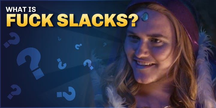 "What is ""Fuck Slacks""?"