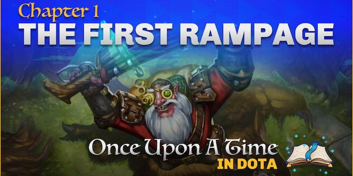 The first Dota 2 Rampage