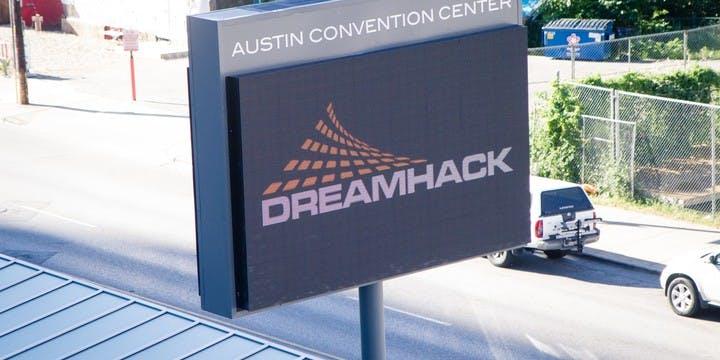 DreamHack Austin Sign