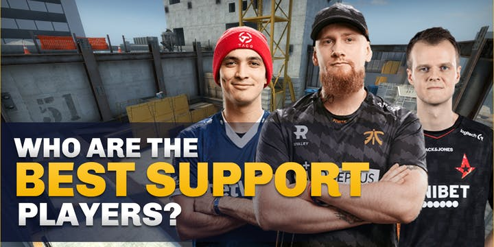 best support player in CS:GO