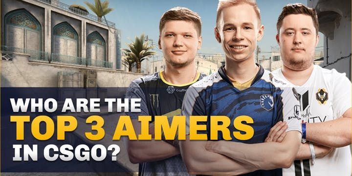 Who are the top 3 aimers in Counter-Strike