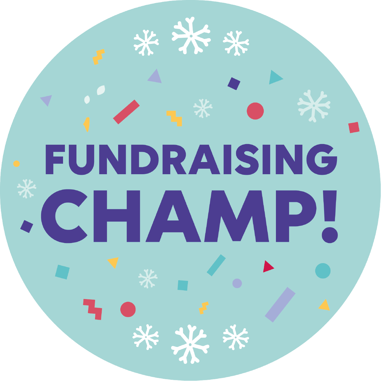 You're a Fundraising champ (All badges achieved)