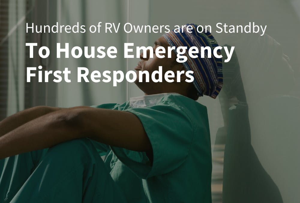 RVshare and RVs 4 MDs Partner to Provide Temporary Housing for COVID-19 First Responders