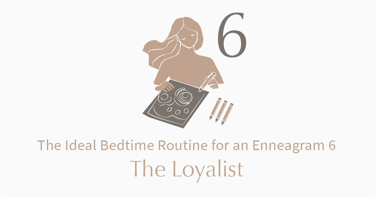 person who is an enneagram type 6 coloring before bed
