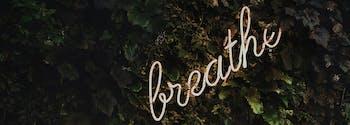 meditation for better sleep - image of breathe sign
