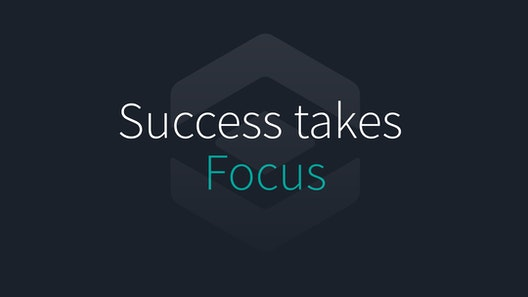 """Dark gray backdrop with headline on top of Focus logo, which resembles an eye. The headline reads """"Success takes Focus,"""" with """"Success takes"""" in white type while """"Focus"""" is in teal type."""