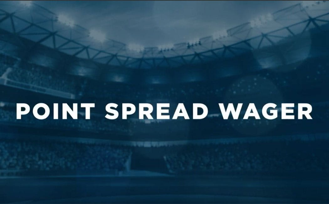 POINT SPREAD WAGER