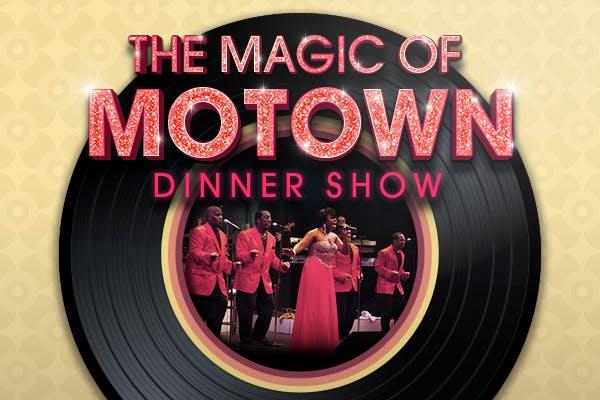 Magic of Motown Dinner Show
