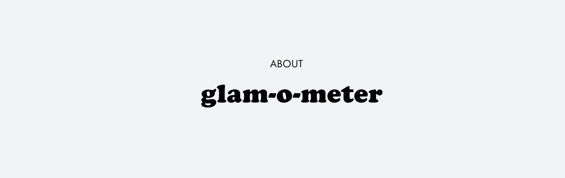 About glam-o-meter | Seidensticker