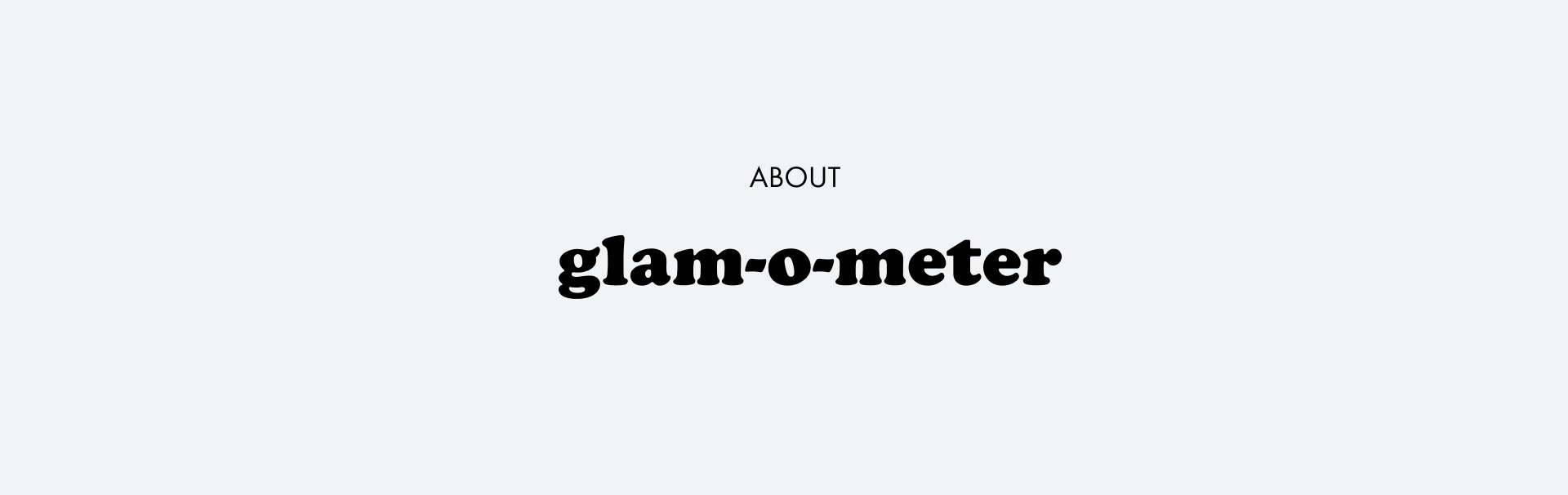 About glam-o-meter | Seidensticker