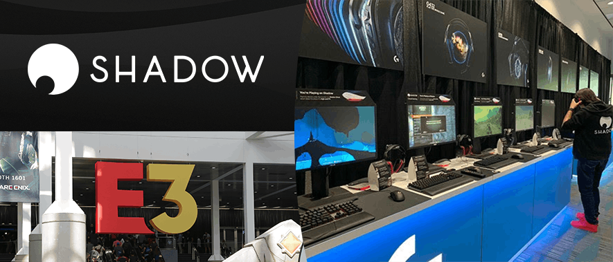 Shadow at E3 2019