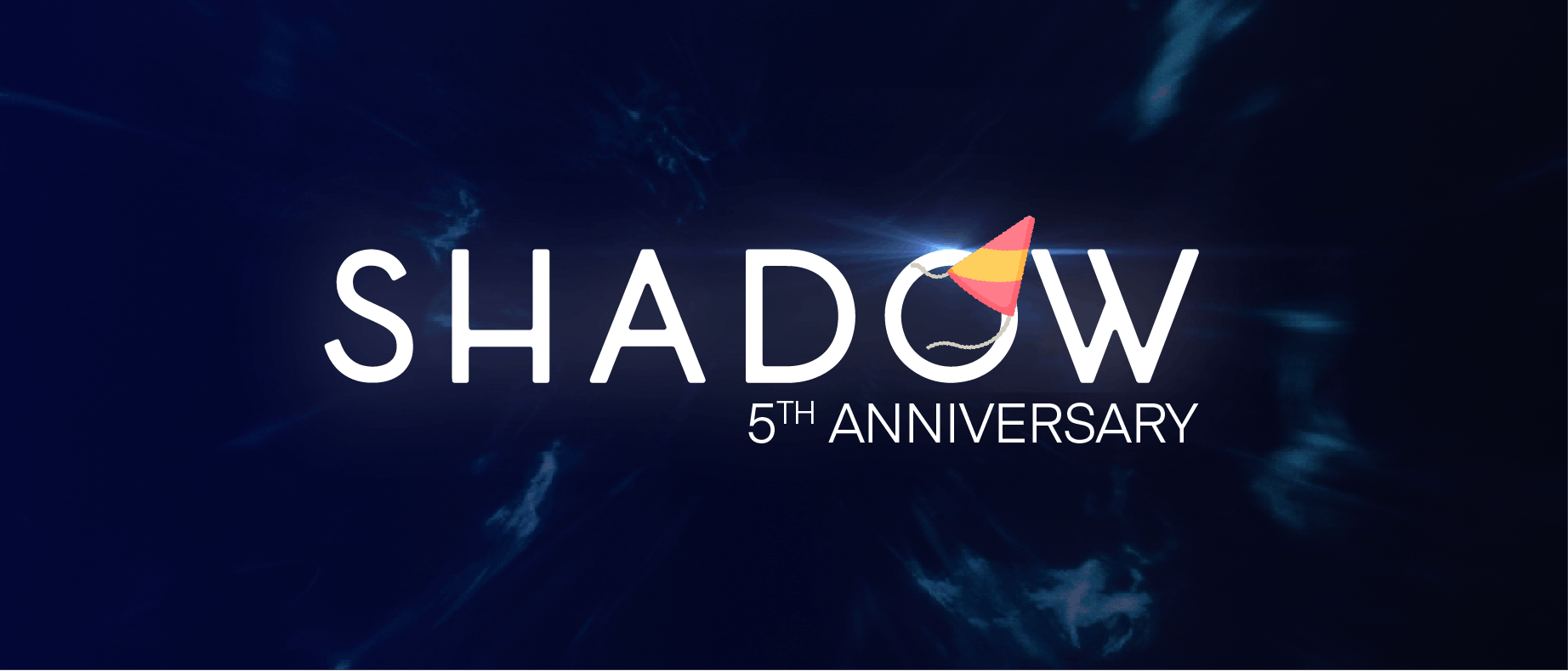 Joyeux Shadow-versaire !