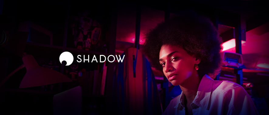 Shadow is officially rolling out its next-gen offers to the U.S.