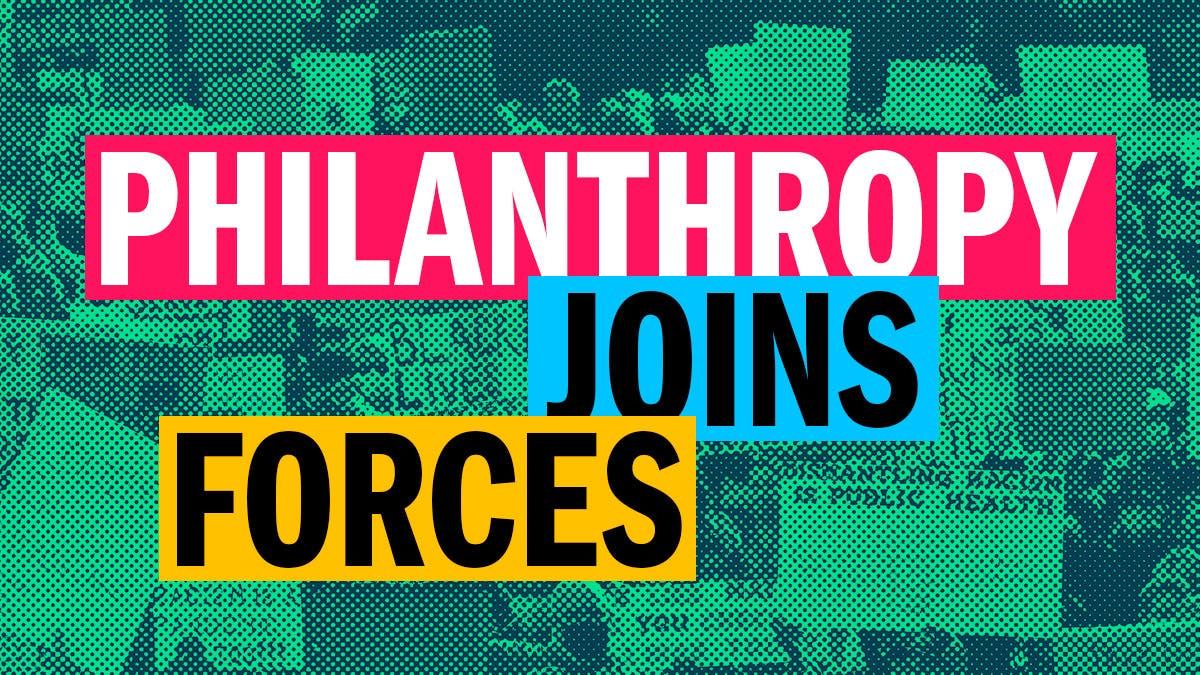 Philanthropy Joins Forces