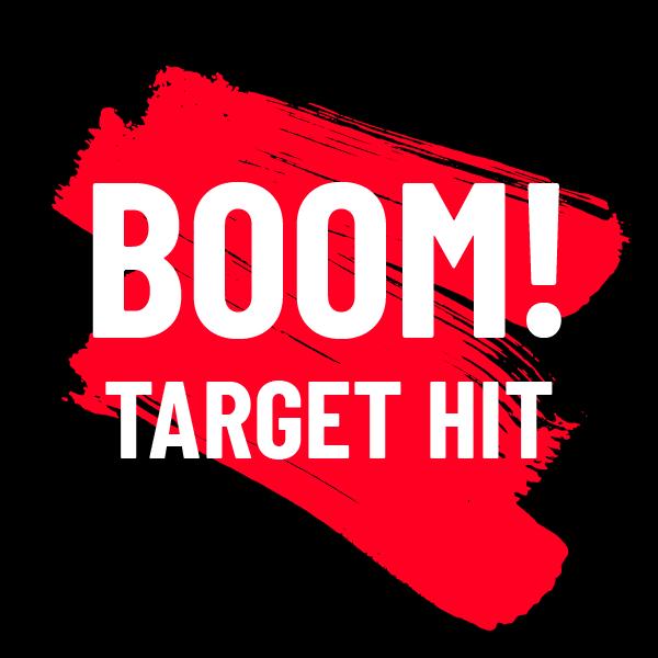 Boom target hit!