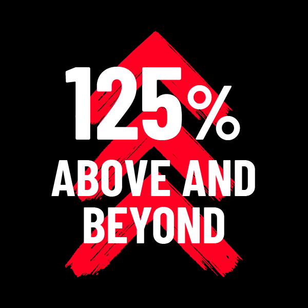 125% above and beyond