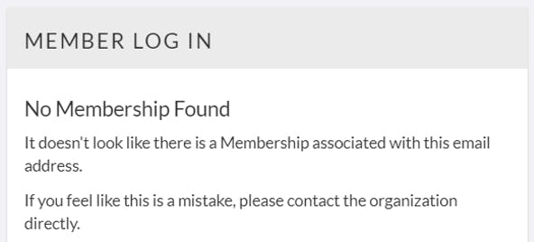 no membership found message