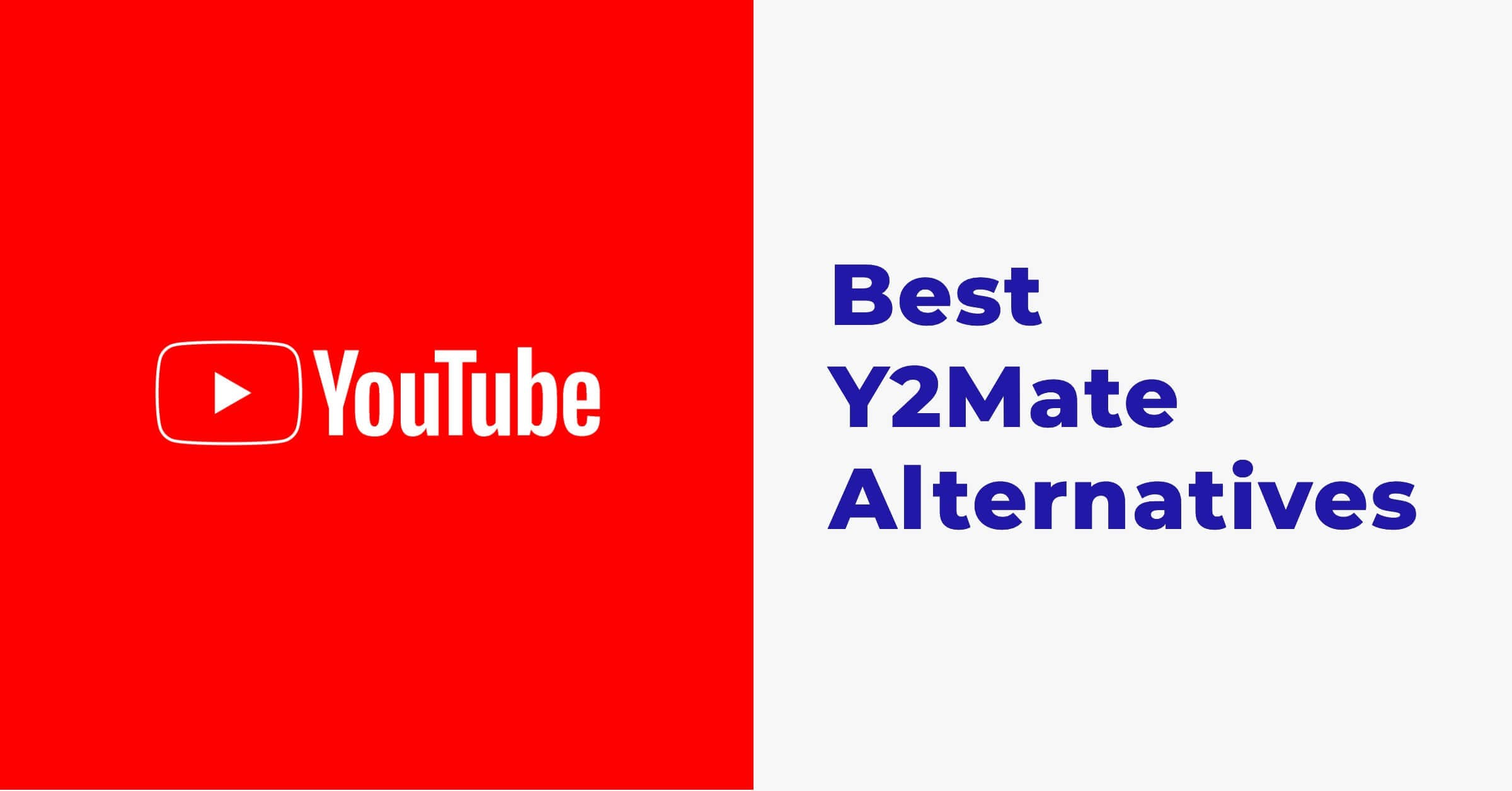 Top 10 Alternatives to Y2Mate