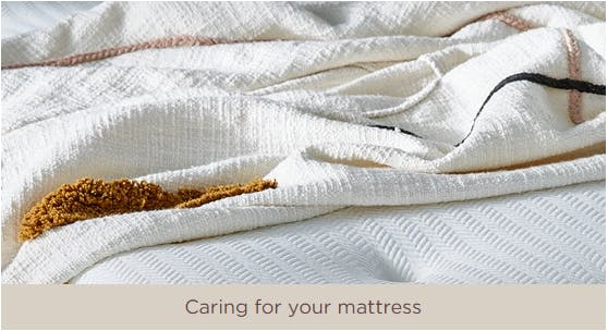 Caring for your mattress