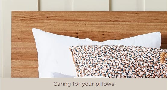 Caring for your pillows