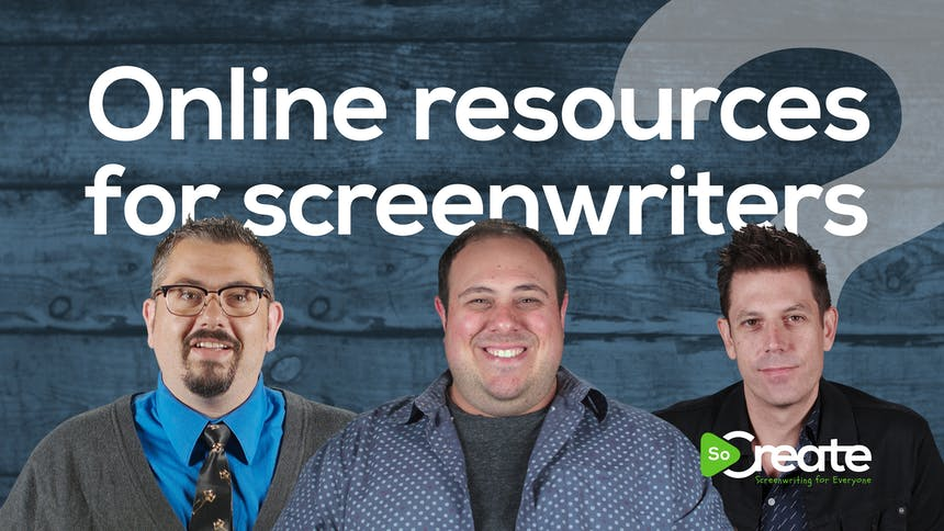 Online Resources for Screenwriters, featuring Bryan Young, Danny Manus, and Ricky Roxburgh