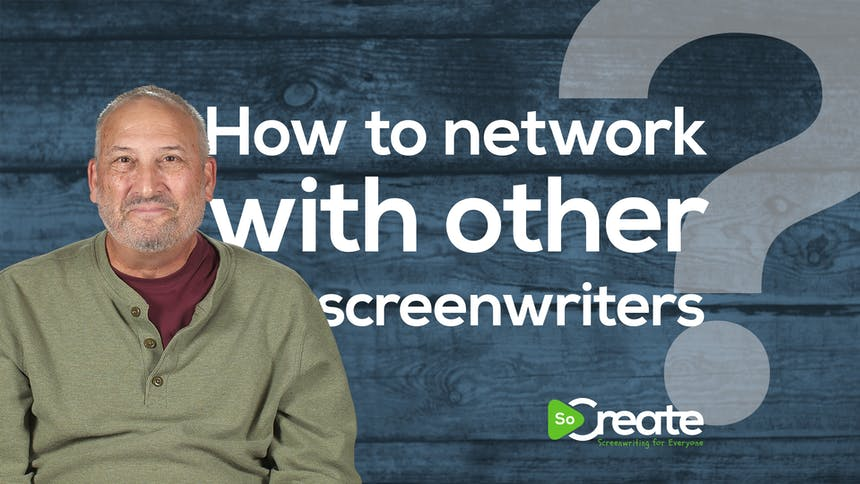 Ross Brown - How to Network With Other Screenwriters