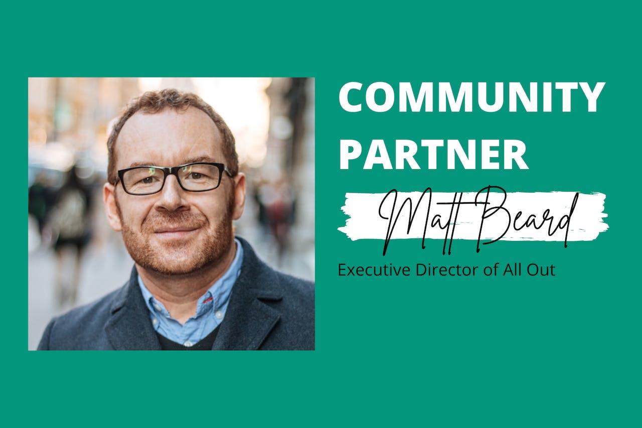 Community Partners | Meet Matt Beard from All Out