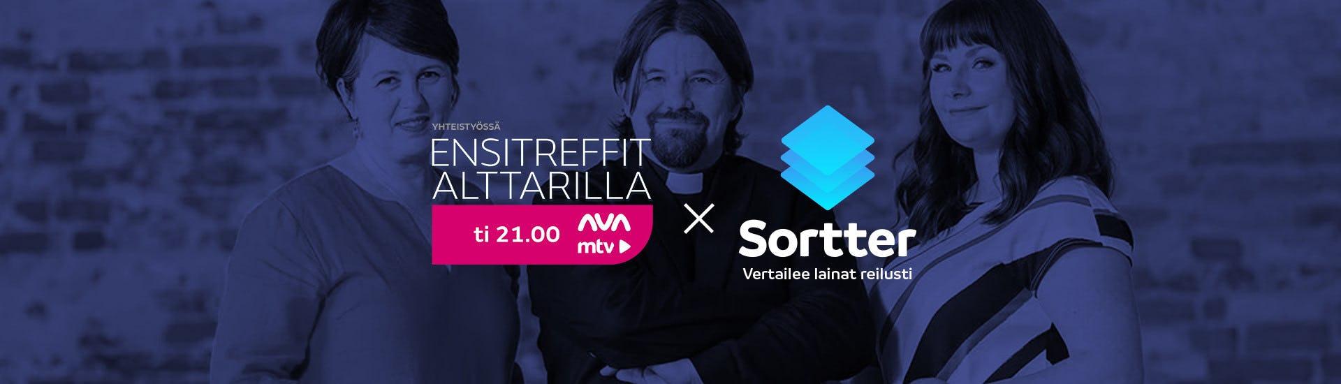 Sortter on Ensitreffit alttarilla -sarjan pääyhteistyökumppani.