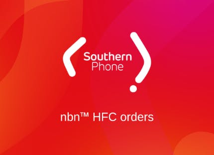 Southern Phone HFC Orders
