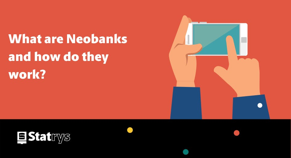 what are neobanks?