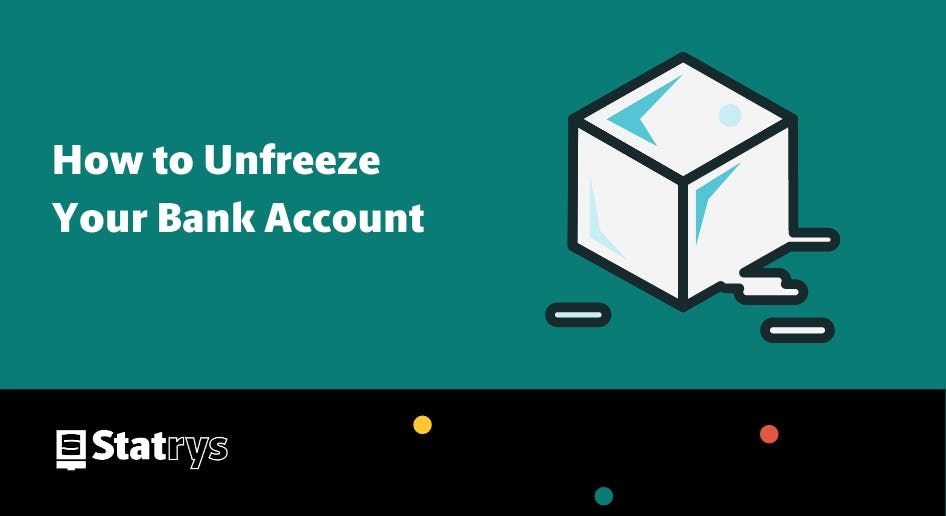 unfreeze bank account