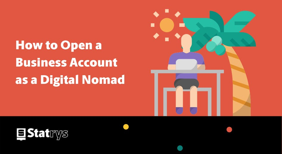 open a business account for a digital nomad