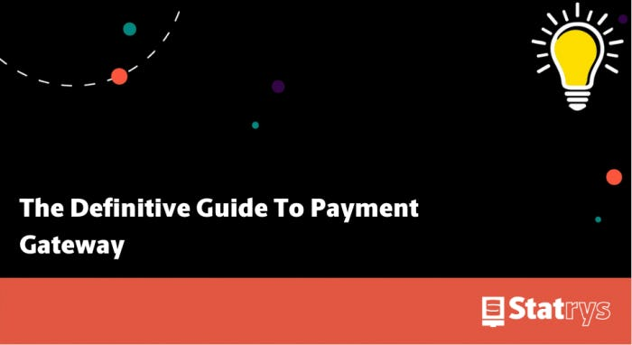 Guide to payment gateway
