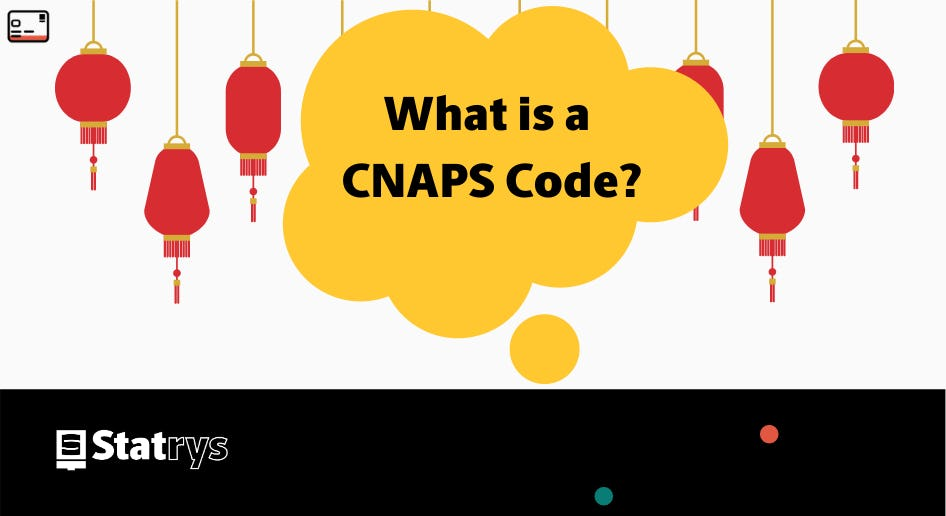 What is a CNAPS code?