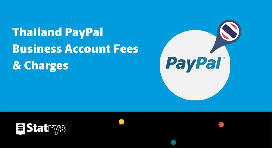 thailand paypal business account fees