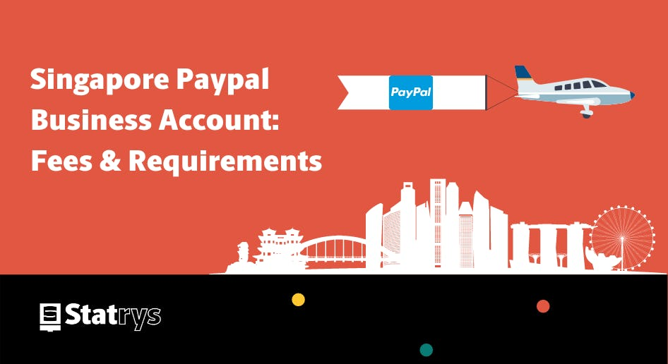 singapore paypal business account fees and requirements
