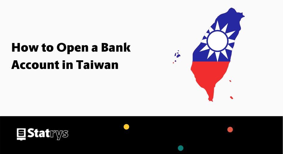 open bank account in taiwan