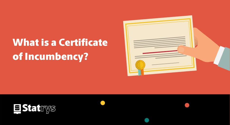 What is a certificate of incumbency