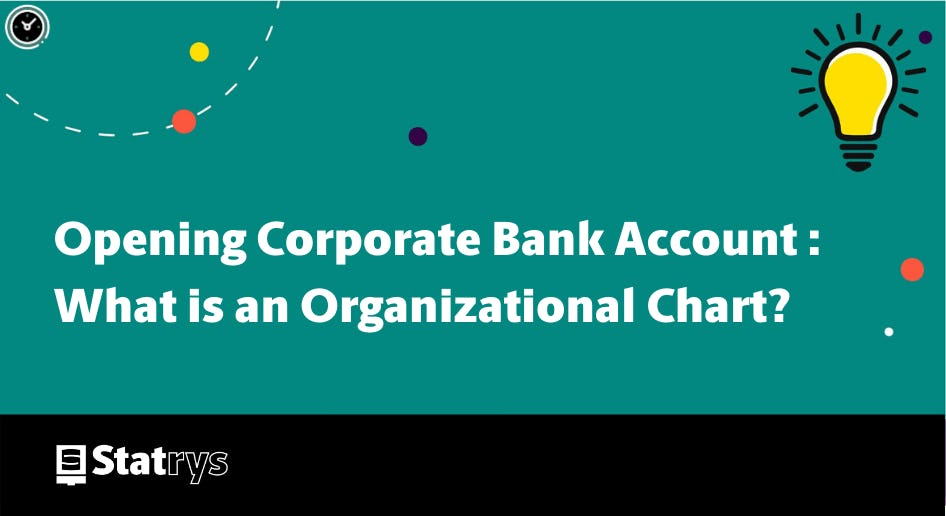 What is an organizational chart Bank account