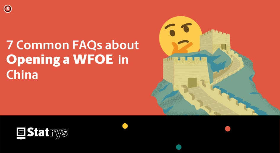 Opening a WFOE in China
