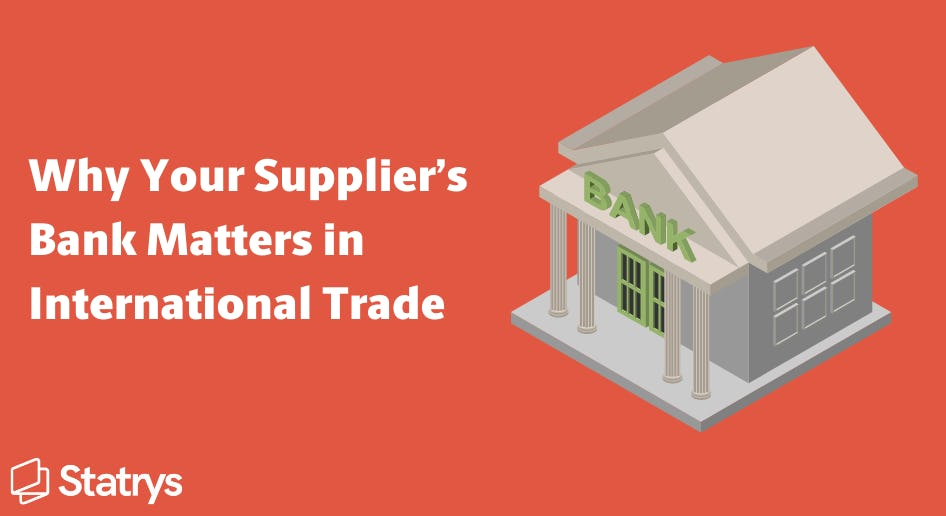 why supplier's bank matters in international trade