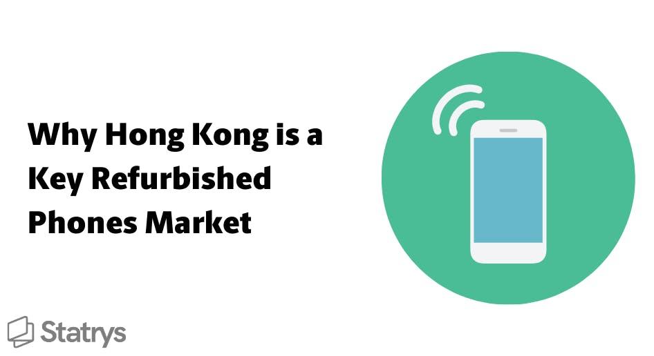 hong kong refurbished phone market