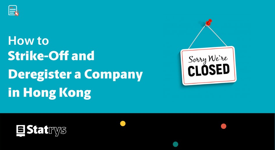how to strike off and deregister a company in Hong Kong