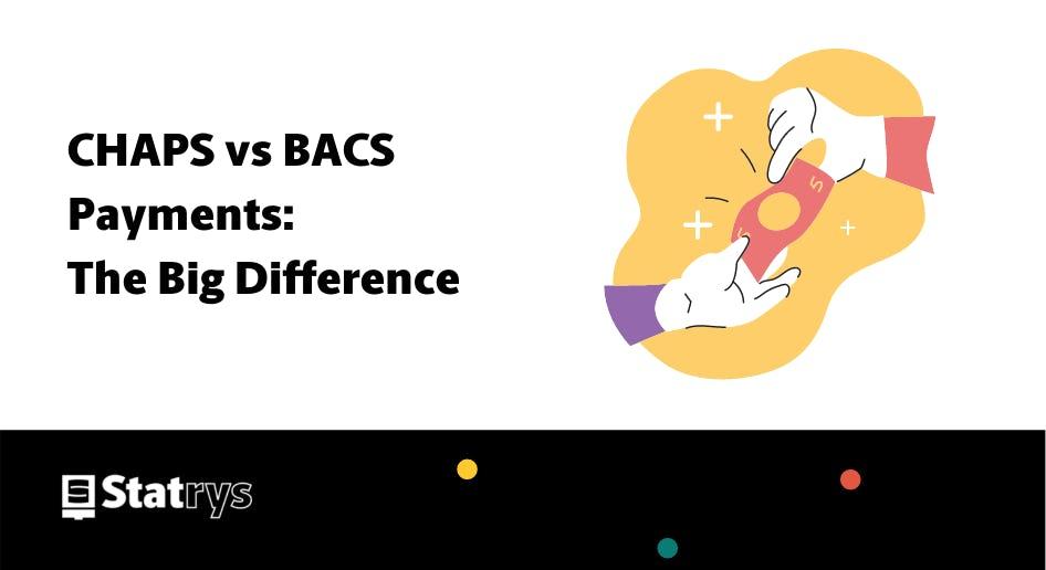 chaps vs bacs