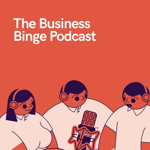 business binge podcast episode 1