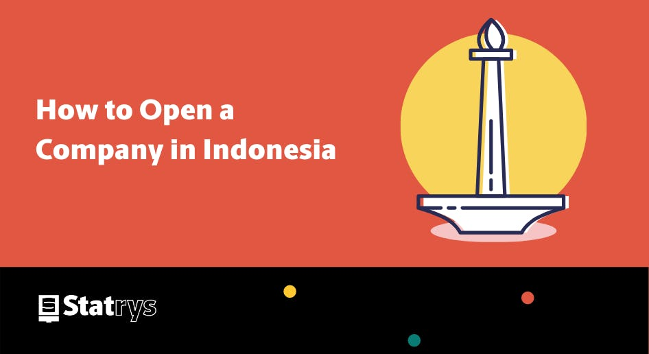 open a company in Indonesia