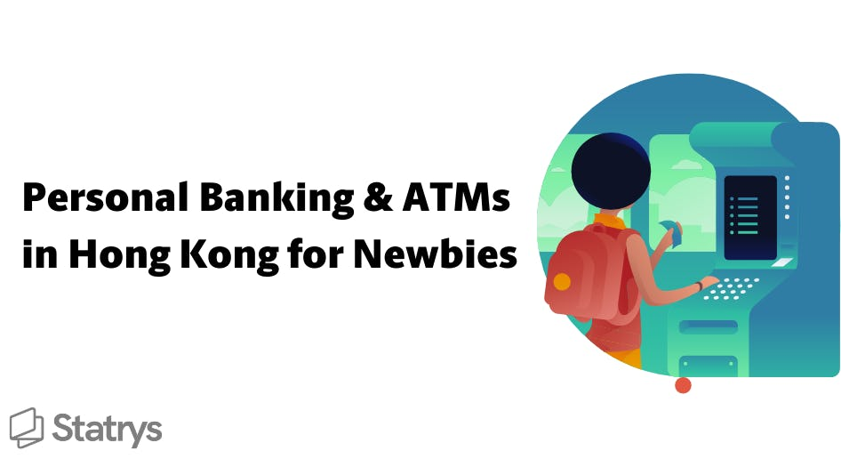 Personal Banking and ATMs in Hong Kong