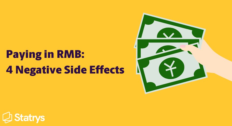 negative side effects of paying in RMB