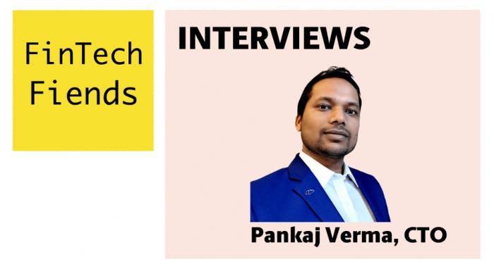 Pankaj Verma - Fintech Fiends